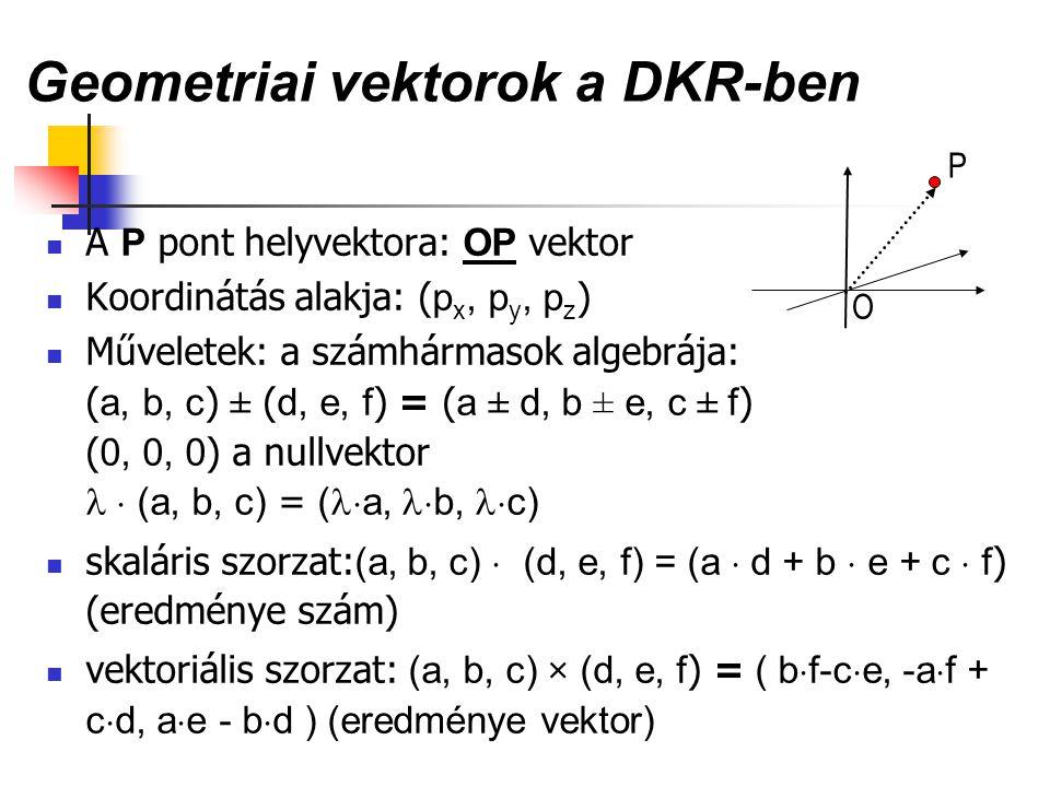 Geometriai vektorok a DKR-ben