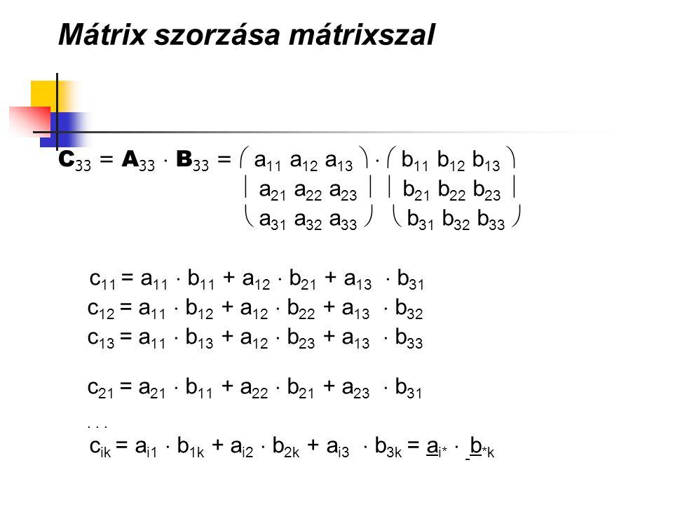 Mátrix szorzása mátrixszal