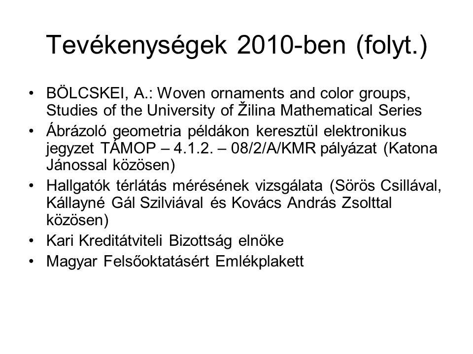 Tevékenységek 2010-ben (folyt.)
