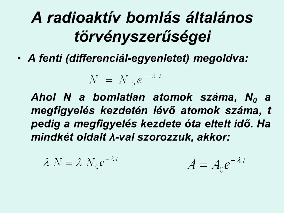 A radioaktív bomlás általános törvényszerűségei