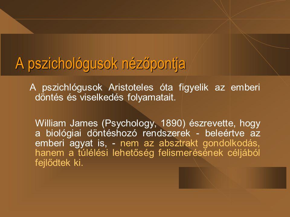 A pszichológusok nézőpontja