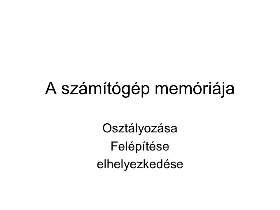 A számítógép memóriája