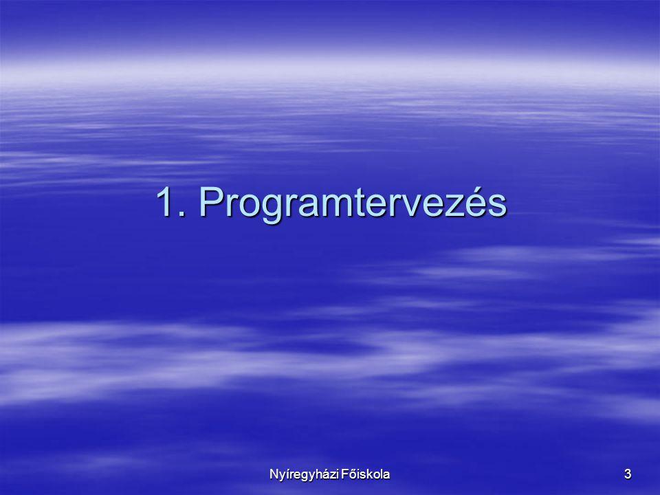 1. Programtervezés Nyíregyházi Főiskola