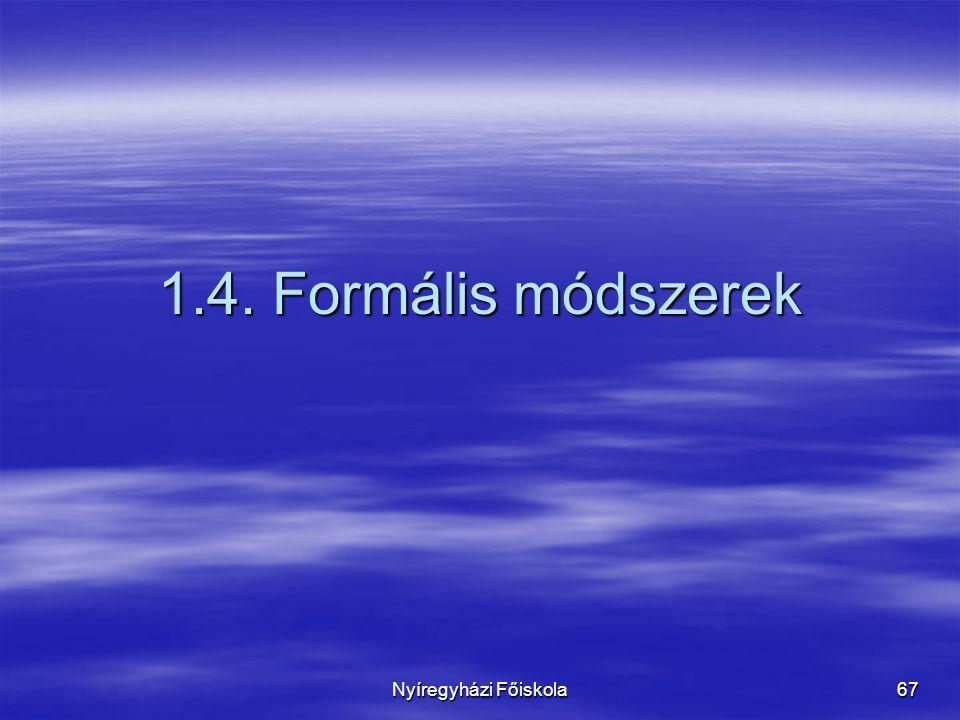 1.4. Formális módszerek Nyíregyházi Főiskola