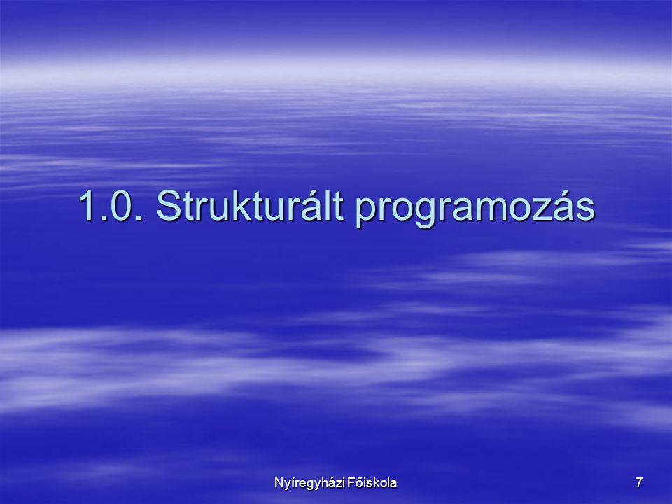 1.0. Strukturált programozás