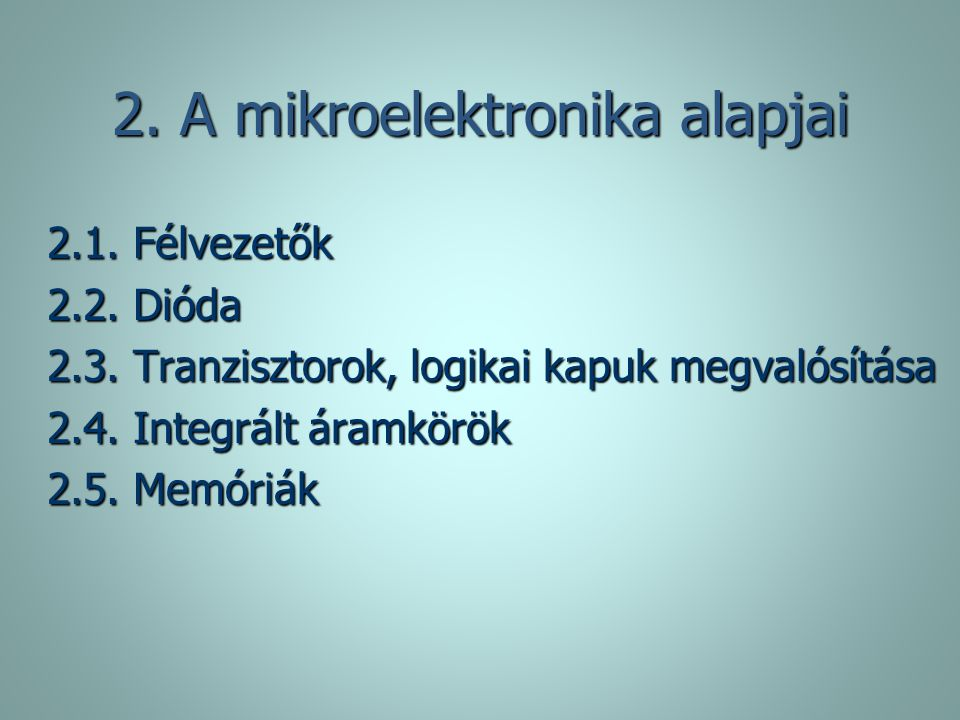 2. A mikroelektronika alapjai