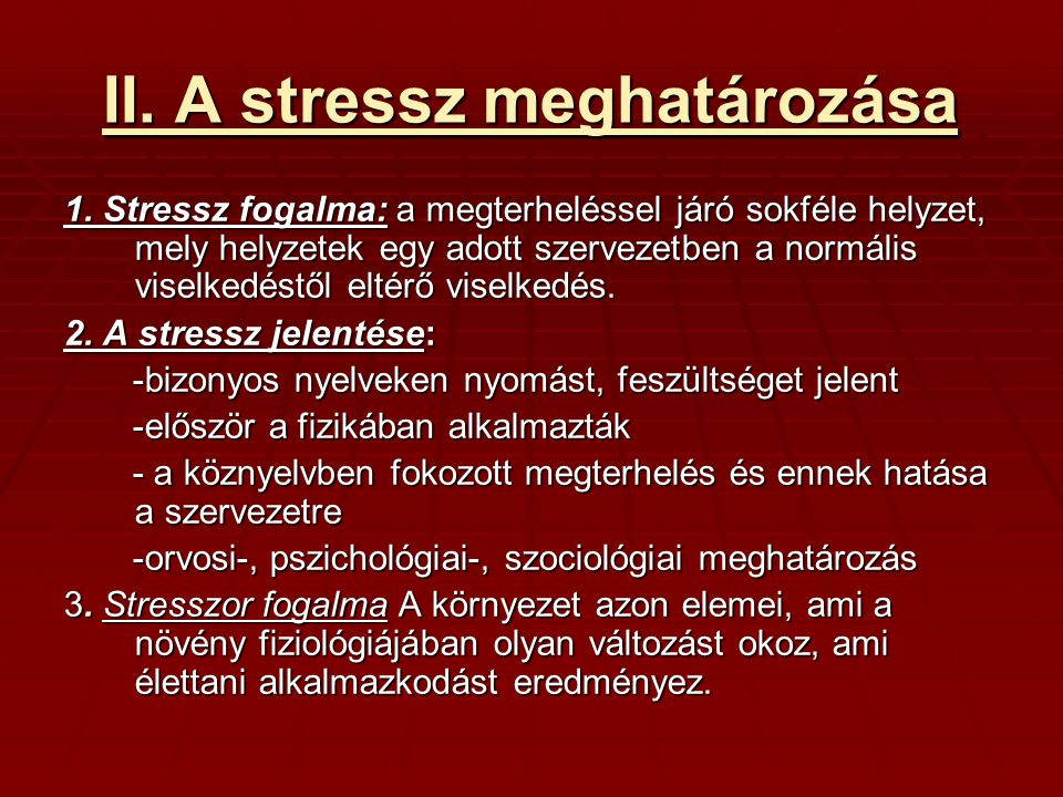 II. A stressz meghatározása