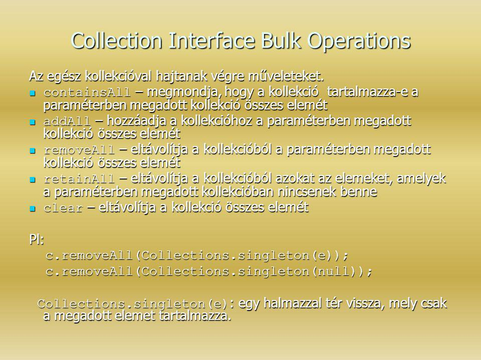 Collection Interface Bulk Operations