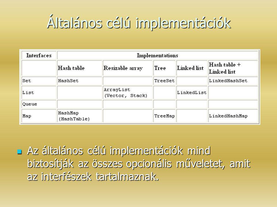 Általános célú implementációk