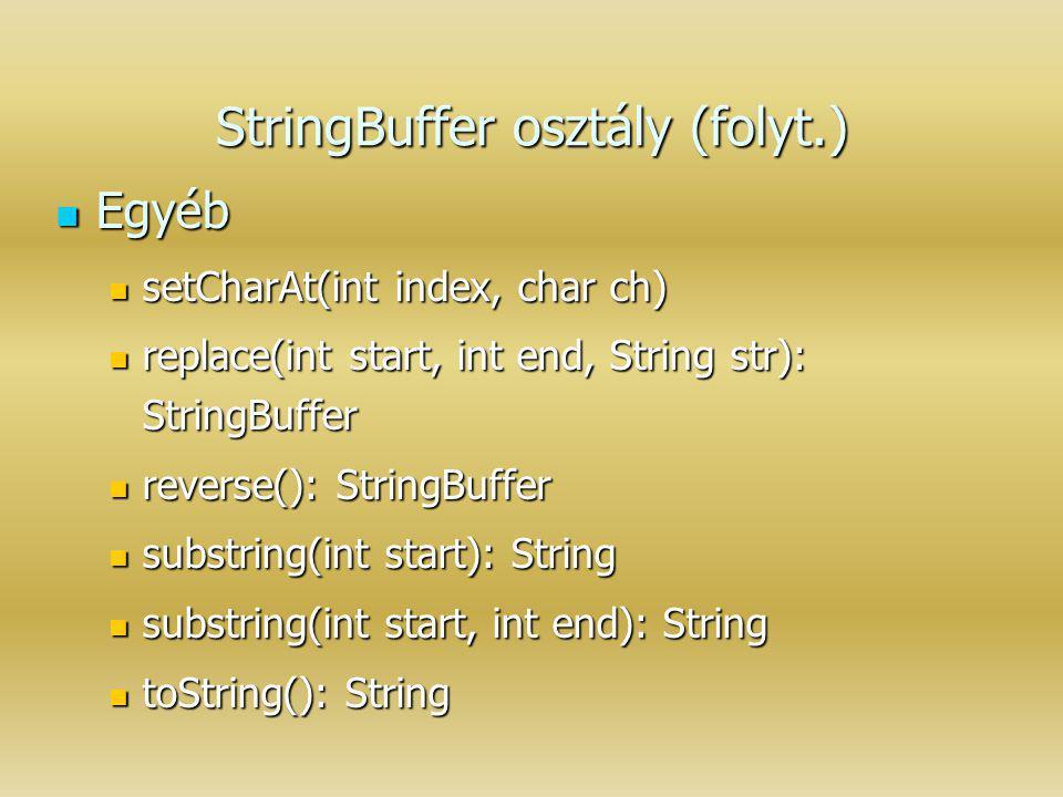 StringBuffer osztály (folyt.)