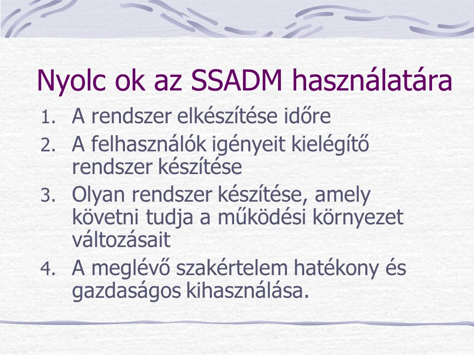 Nyolc ok az SSADM használatára