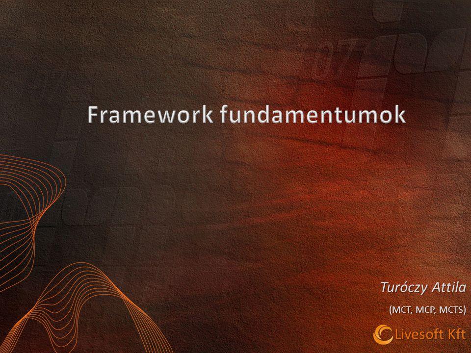 Framework fundamentumok
