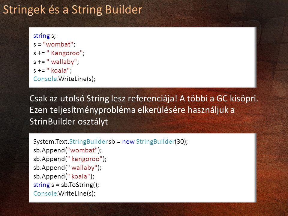 Stringek és a String Builder
