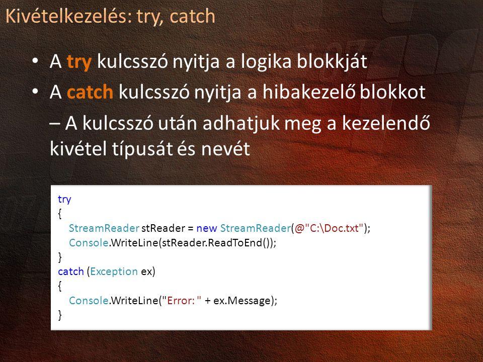 Kivételkezelés: try, catch