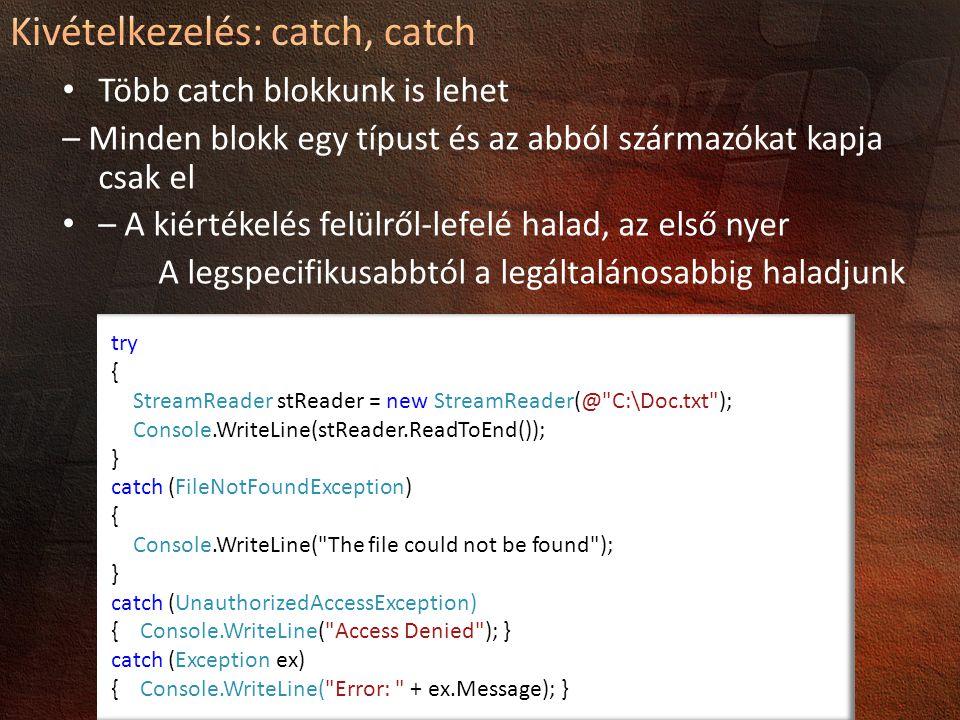 Kivételkezelés: catch, catch