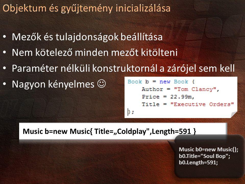 Objektum és gyűjtemény inicializálása