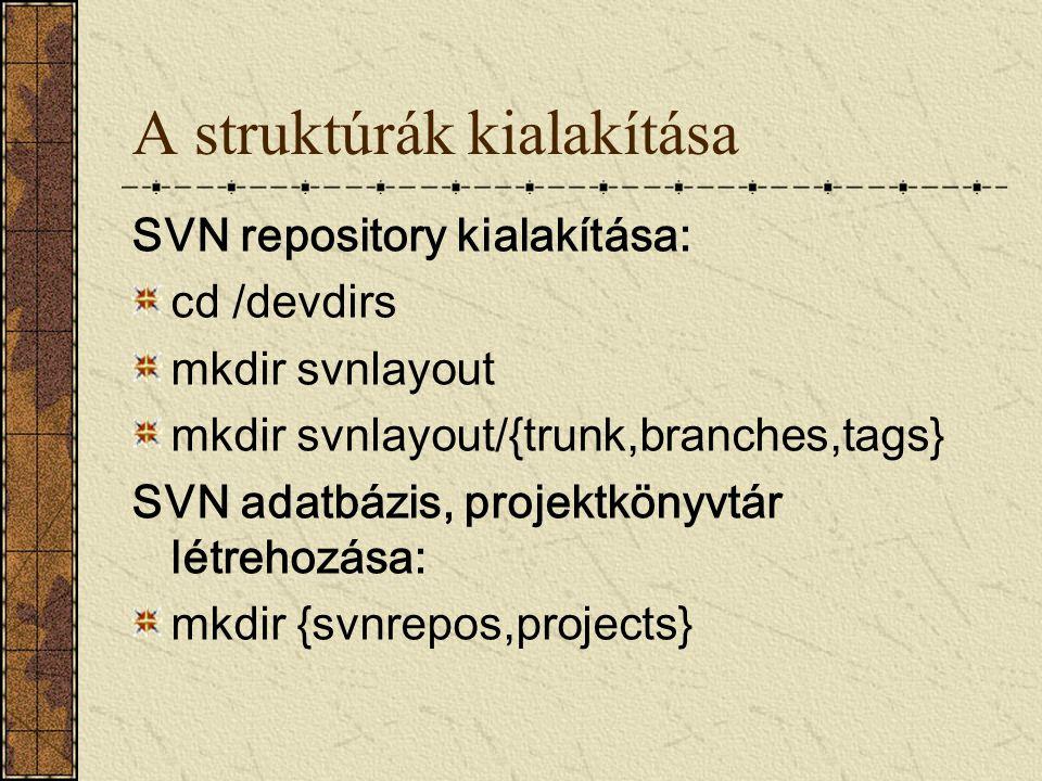 A struktúrák kialakítása