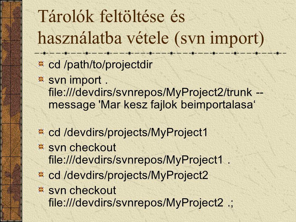 Tárolók feltöltése és használatba vétele (svn import)
