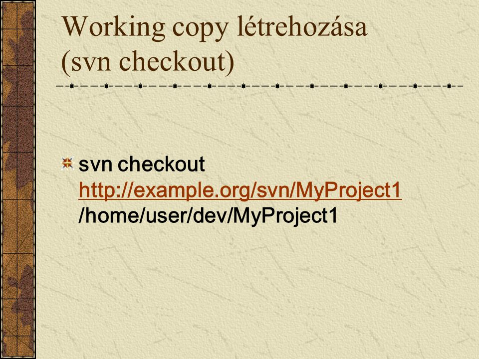 Working copy létrehozása (svn checkout)