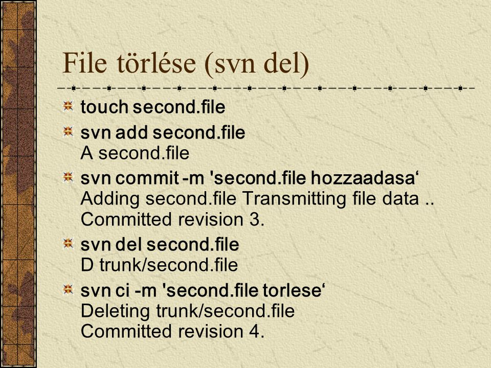 File törlése (svn del) touch second.file