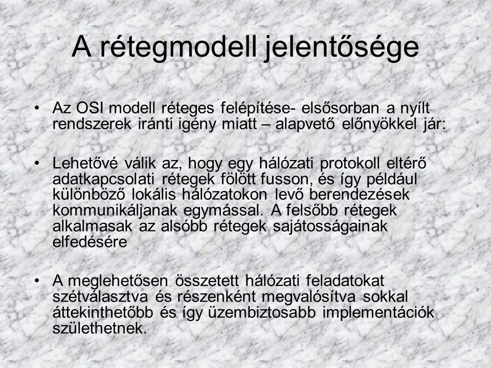 A rétegmodell jelentősége