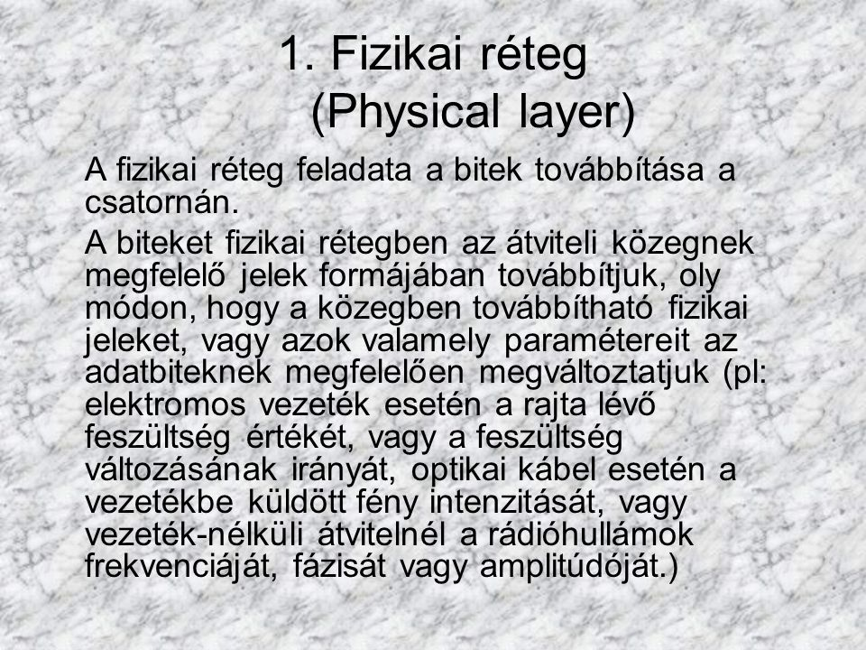 1. Fizikai réteg (Physical layer)