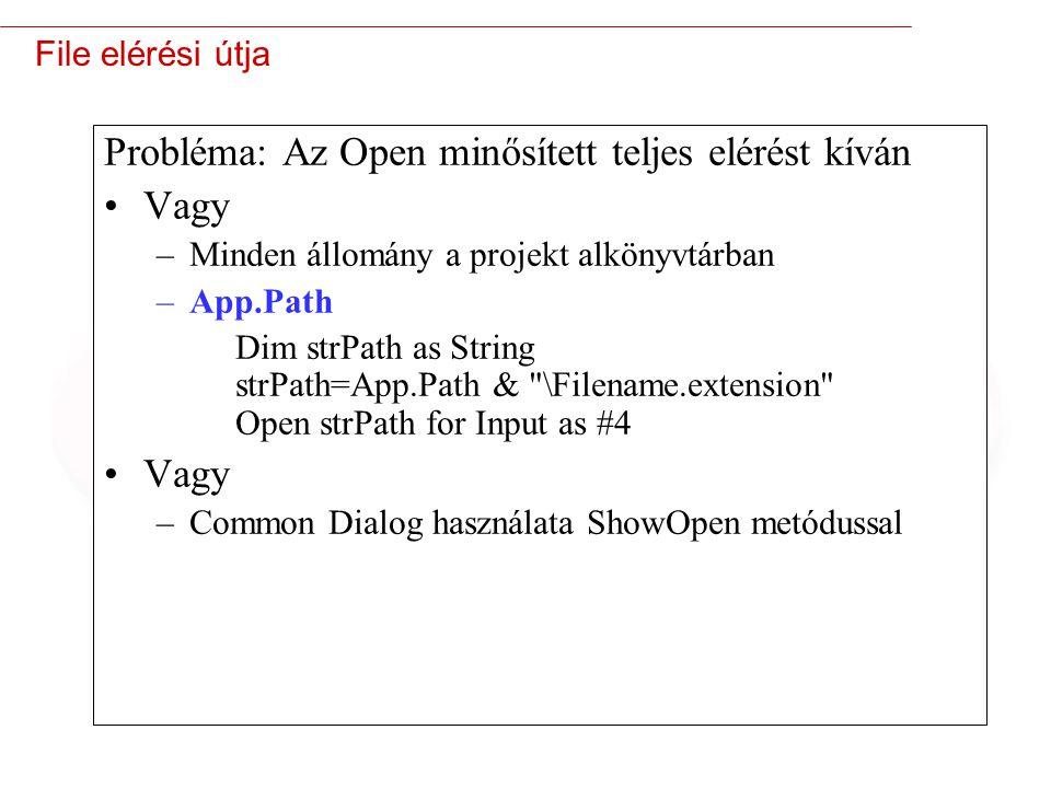 Probléma: Az Open minősített teljes elérést kíván Vagy