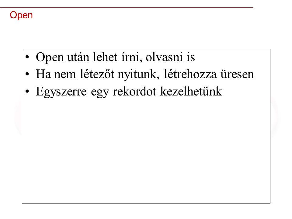 Open után lehet írni, olvasni is