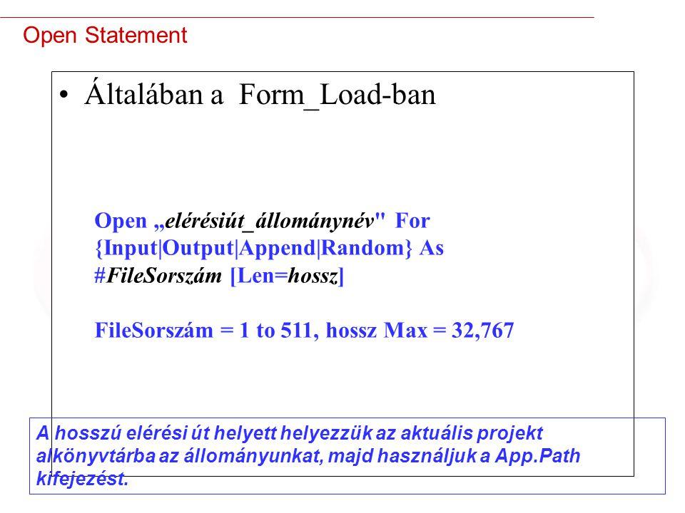 Általában a Form_Load-ban