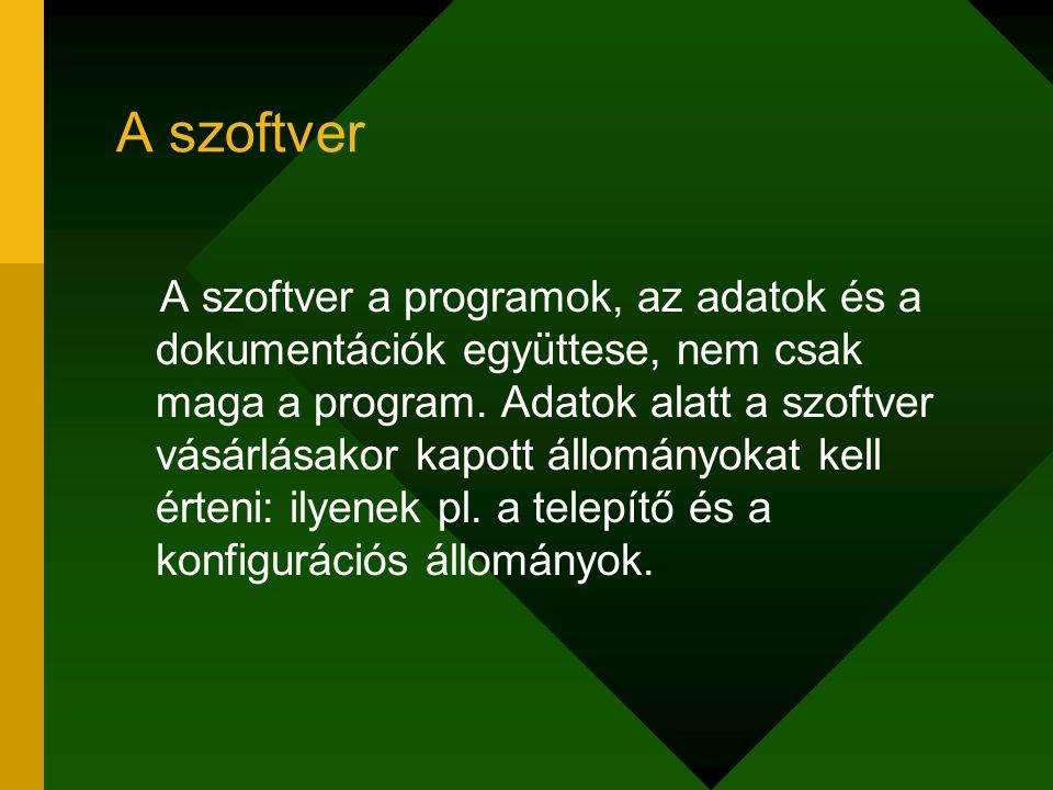 A szoftver