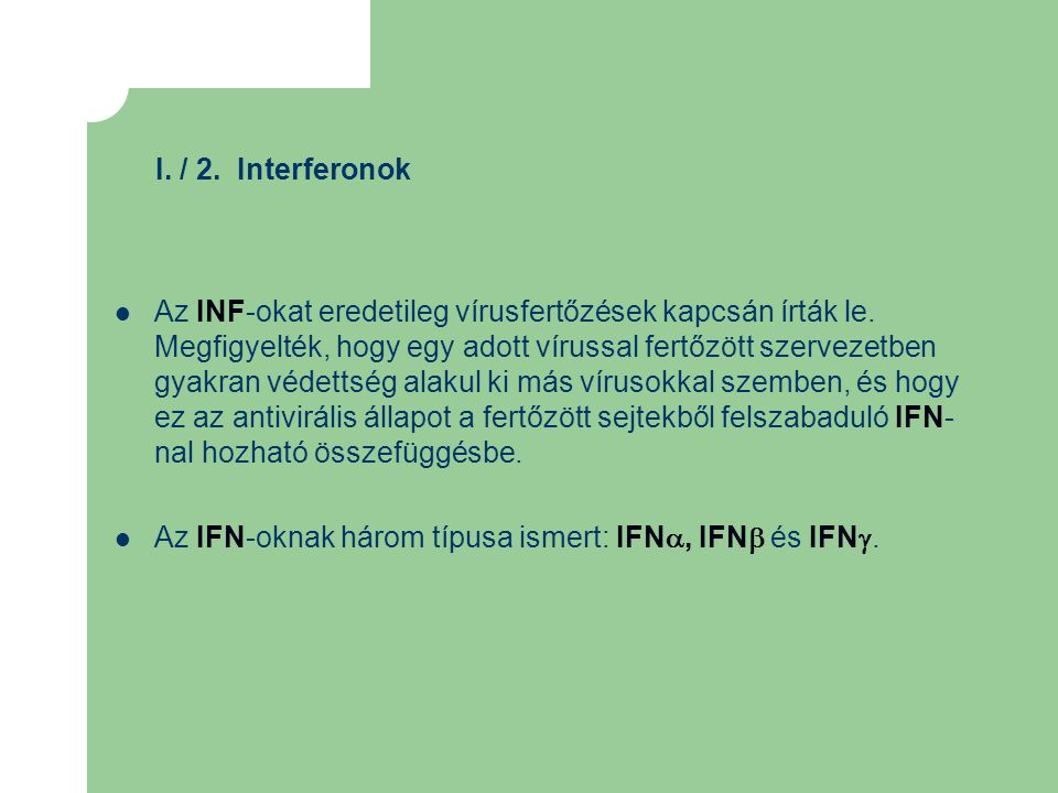 I. / 2. Interferonok