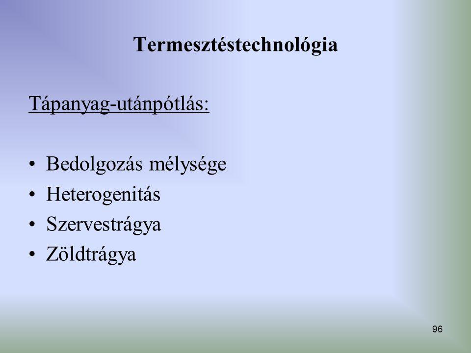 Termesztéstechnológia