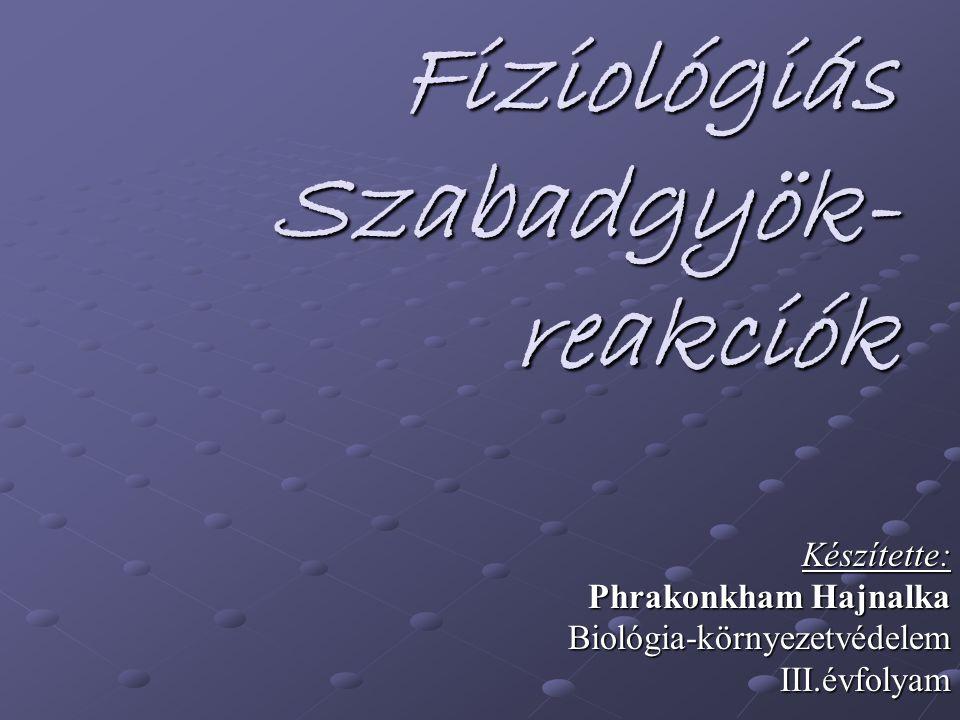 Fiziológiás Szabadgyök-reakciók