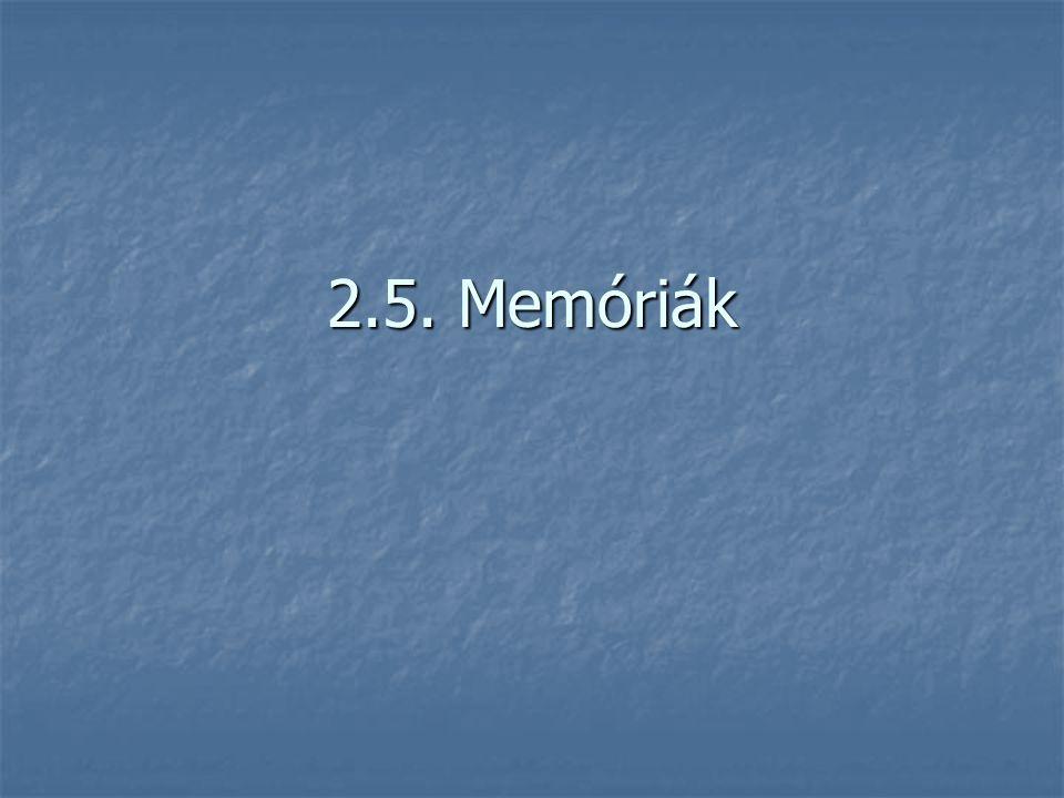 2.5. Memóriák