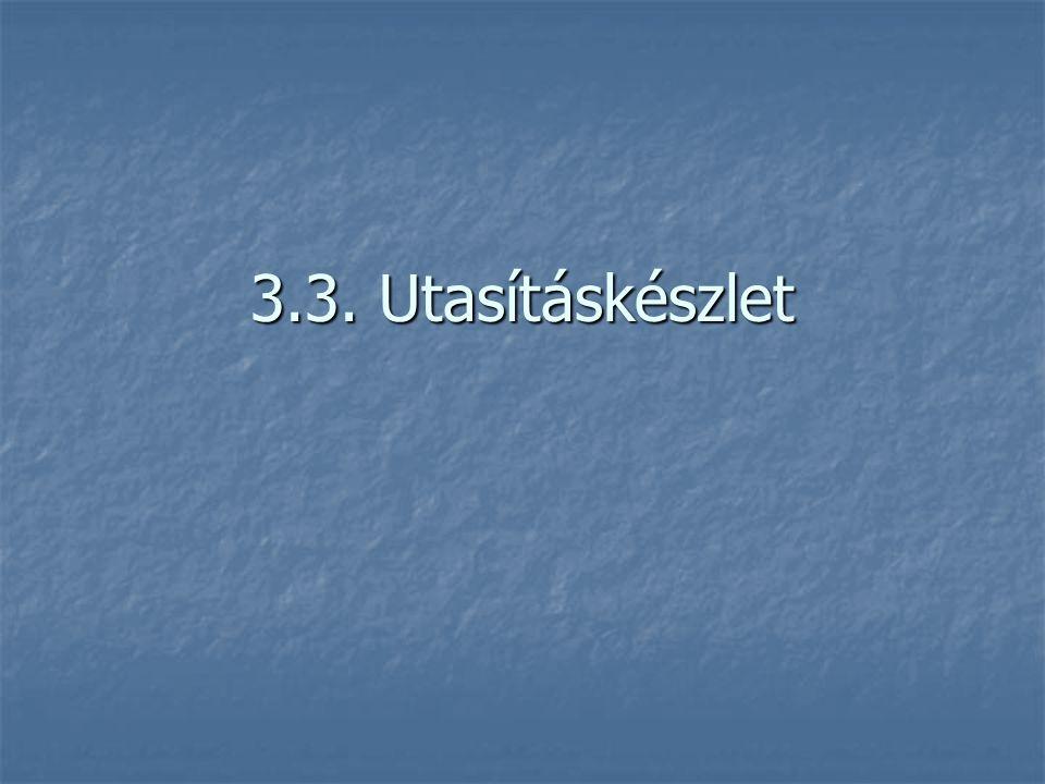 3.3. Utasításkészlet