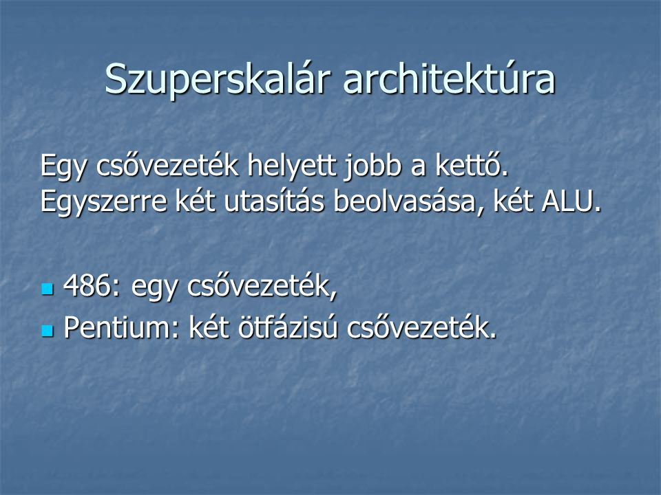 Szuperskalár architektúra