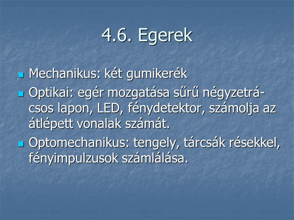4.6. Egerek Mechanikus: két gumikerék