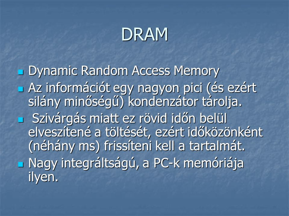 DRAM Dynamic Random Access Memory