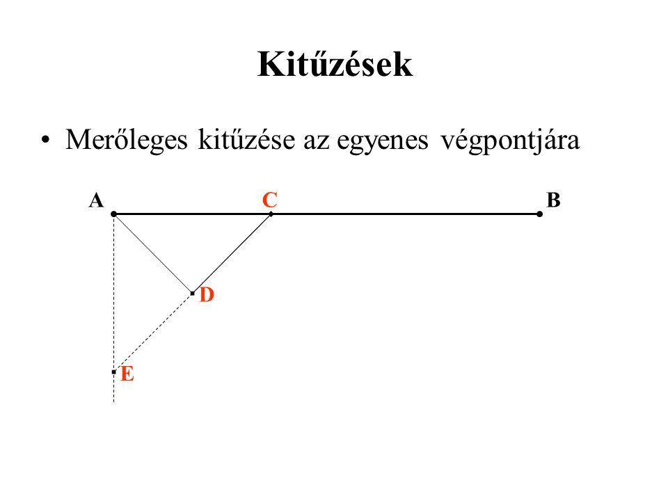 Kitűzések Merőleges kitűzése az egyenes végpontjára A C B D E