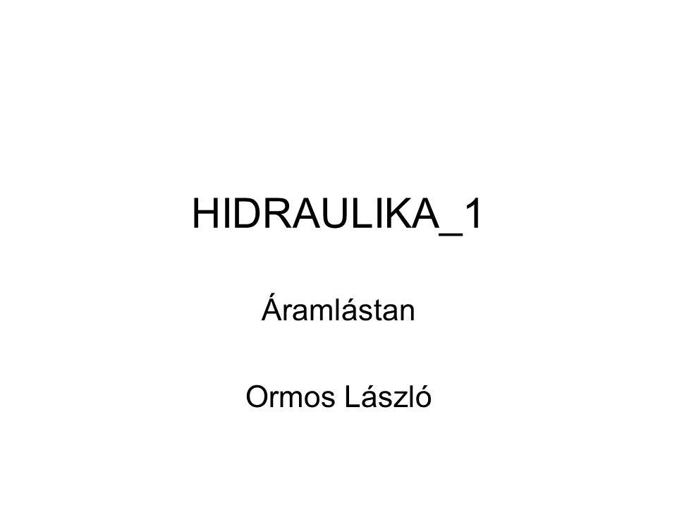 Áramlástan Ormos László