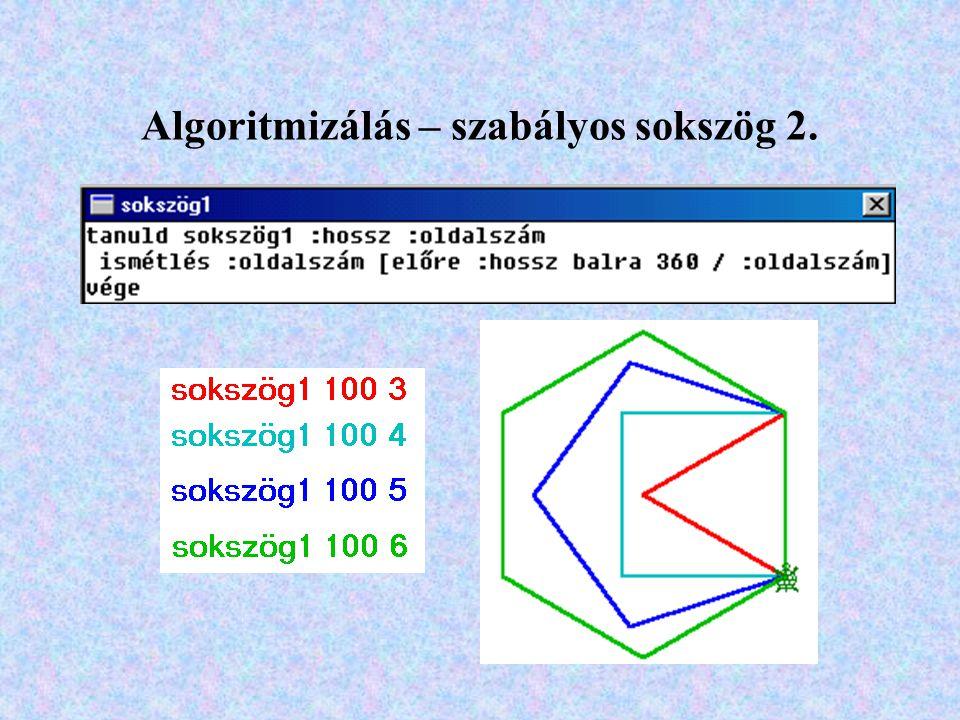 Algoritmizálás – szabályos sokszög 2.