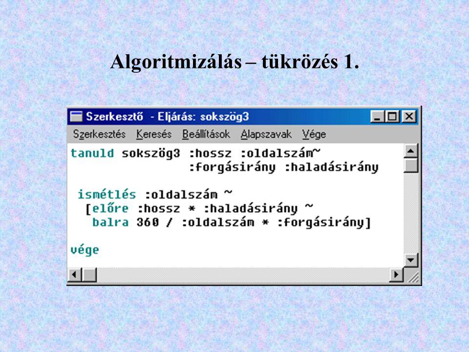 Algoritmizálás – tükrözés 1.