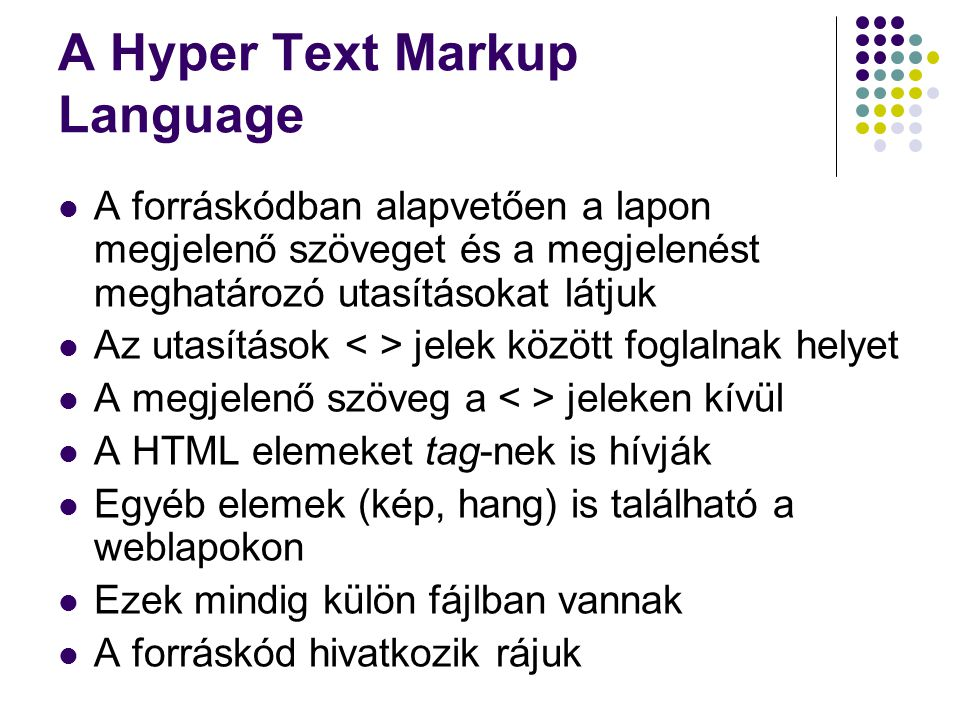 A Hyper Text Markup Language