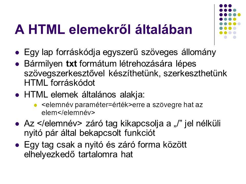 A HTML elemekről általában