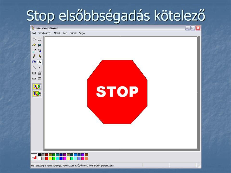 Stop elsőbbségadás kötelező