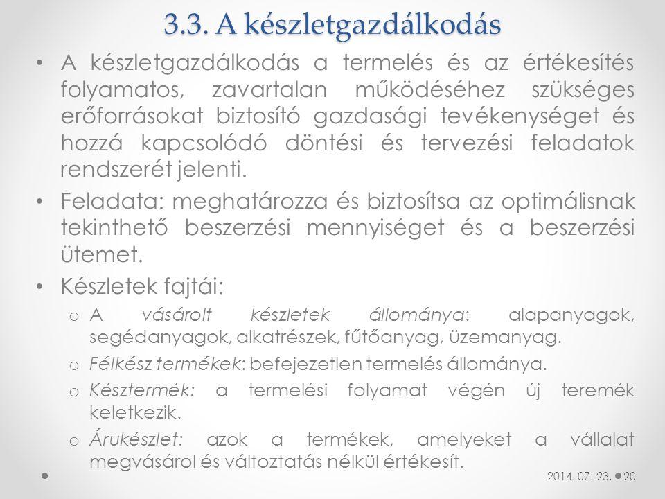 3.3. A készletgazdálkodás