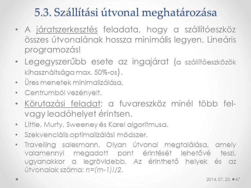 5.3. Szállítási útvonal meghatározása