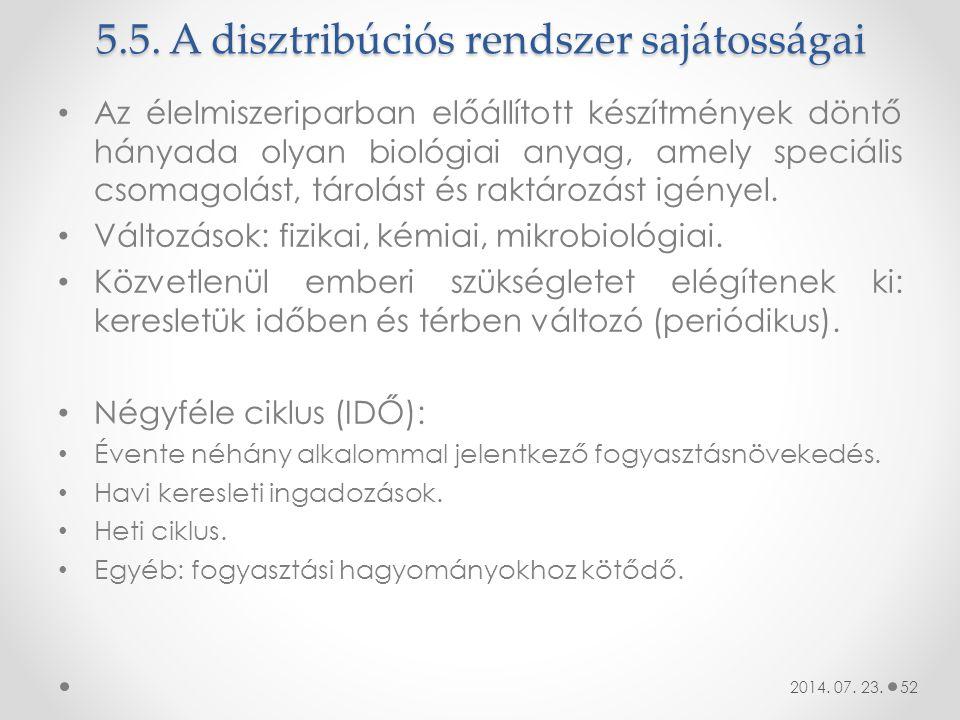 5.5. A disztribúciós rendszer sajátosságai