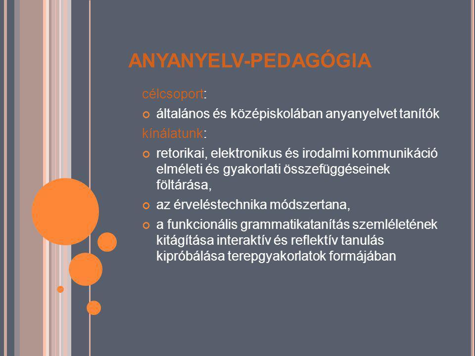 ANYANYELV-PEDAGÓGIA célcsoport: