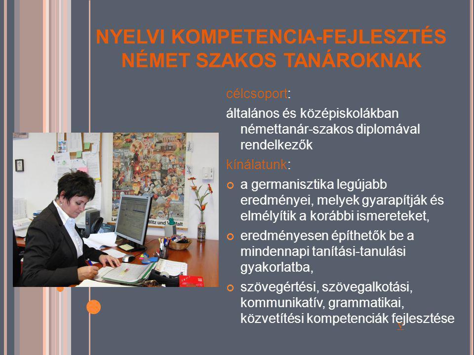 NYELVI KOMPETENCIA-FEJLESZTÉS NÉMET SZAKOS TANÁROKNAK